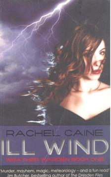 Rachel Caine - Ill Wind [antikvár]