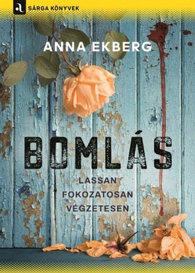 Anna Ekberg - Bomlás [eKönyv: epub, mobi]