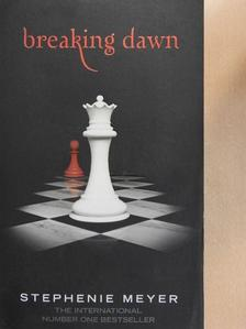 Stephenie Meyer - Breaking Dawn [antikvár]