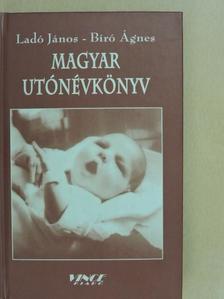 Bíró Ágnes - Magyar utónévkönyv [antikvár]