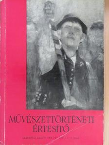 B. Koroknay Éva - Művészettörténeti Értesítő 1962/2-3. [antikvár]