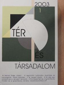 Bartke István - Tér és Társadalom 2003/1. [antikvár]
