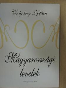 Czigány Zoltán - Magyarországi levelek [antikvár]