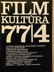 Almási Miklós - Filmkultúra 1977. július-augusztus [antikvár]