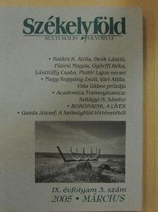 Bakk Pál - Székelyföld 2005. március [antikvár]