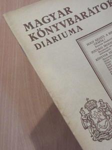 André Schutzenberger - Magyar Könyvbarátok Diáriuma 1935/4. [antikvár]