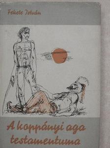 Fekete István - A koppányi aga testamentuma [antikvár]
