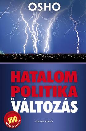 OSHO - HATALOM, POLITIKA ÉS VÁLTOZÁS - DVD-melléklettel