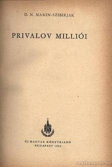 Mamin-Szibirjak, D. N. - Privalov milliói [antikvár]