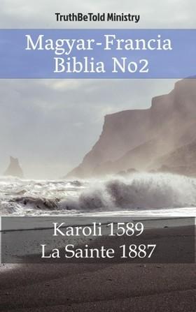 TruthBeTold Ministry, Joern Andre Halseth, Gáspár Károli - Magyar-Francia Biblia No2 [eKönyv: epub, mobi]