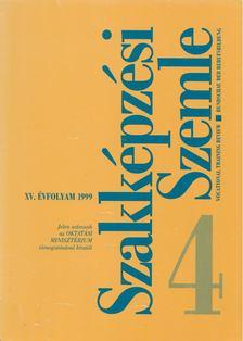 Benedek András - Szakképzési Szemle 1999/4. [antikvár]