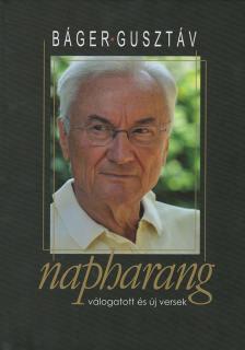 BÁGER GUSZTÁV - Napharang - ÜKH 2018