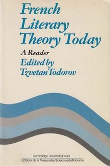 Tzvetan Todorov - French Literary Theory Today [antikvár]