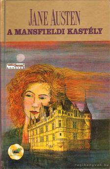 Jane Austen - A mansfieldi kastély [antikvár]