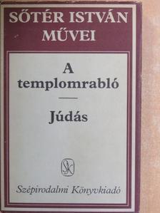 Sőtér István - A templomrabló/Júdás [antikvár]