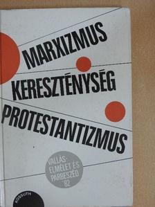 Bartha Tibor - Marxizmus-kereszténység-protestantizmus [antikvár]
