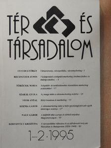 A. Gergely András - Tér és Társadalom 1995/1-2. [antikvár]