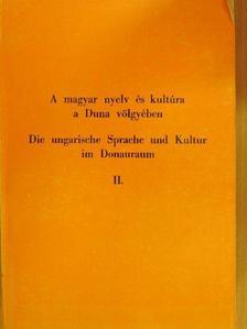 Alexa Károly - A magyar nyelv és kultúra a Duna-völgyében II. [antikvár]