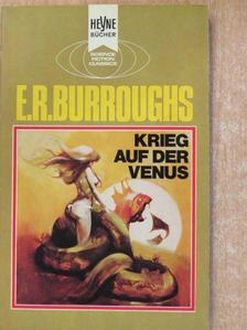 Edgar Rice Burroughs - Krieg auf der Venus [antikvár]
