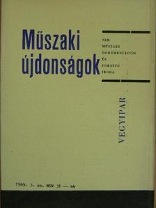 Czermann Jánosné - Műszaki Újdonságok 1969/3. MUV 31-44 (nem teljes) [antikvár]