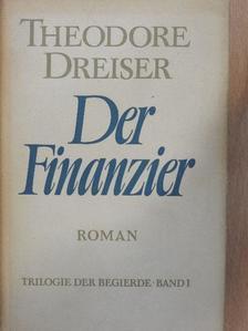 Theodore Dreiser - Der Finanzier [antikvár]
