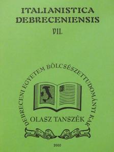Andrási Dorottya - Italianistica Debreceniensis VII. [antikvár]