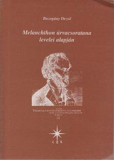 Buzogány Dezső - Melanchthon úrvacsoratana levelei alapján [antikvár]