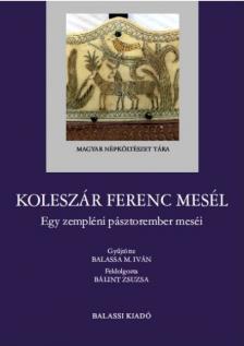 Koleszár Ferenc mesél