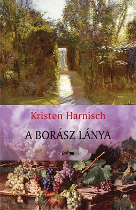 Kristen Harnisch - A borász lánya ###