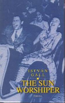 Gáll István - THE SUN WORKSHIPER [nyári akció]