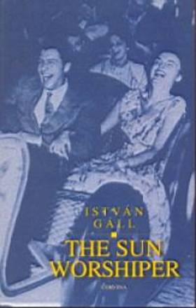 Gáll István - THE SUN WORKSHIPER
