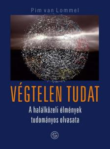 Lommen, Pim van - Végtelen tudat-A halálközeli élmények tudományos olvasata