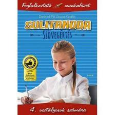 Darókné Pál Zsuzsa Katalin - Sulitanoda.Szövegértés 4.osztályosoknak