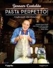 Gennaro Contaldo - PASTA PERFETTO! - A legfinomabb olasz tésztaételek
