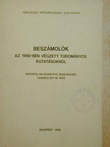 Ábrányi Andor - Beszámolók az 1982-ben végzett tudományos kutatásokról [antikvár]