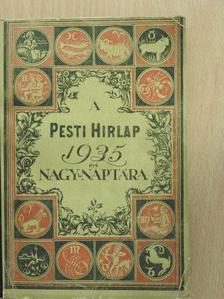 Achille Campanile - A Pesti Hirlap Nagy Naptára 1935. [antikvár]