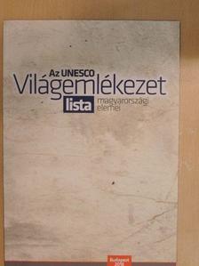 Ásványi Szabolcs - Az UNESCO Világemlékezet lista magyarországi elemei [antikvár]
