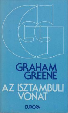 Graham Greene - Az isztambuli vonat [antikvár]
