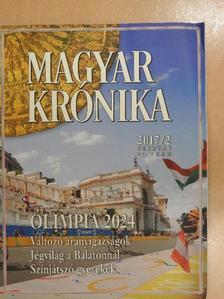 Ágoston Balázs - Magyar Krónika 2017. február [antikvár]