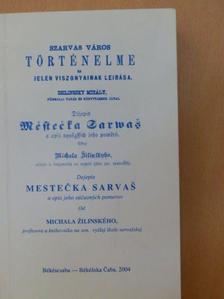 Zsilinszky Mihály - Szarvas város történelme és jelen viszonyainak leírása [antikvár]