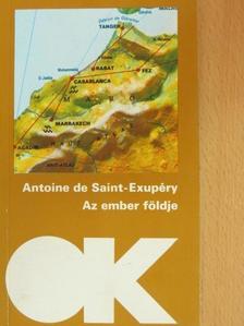 Antoine de Saint-Exupéry - Az ember földje [antikvár]