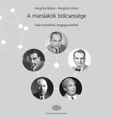 Hargittai Balázs, Hargittai István - A marslakók bölcsessége