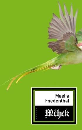 Meelis Friedenthal - Méhek [eKönyv: epub, mobi]
