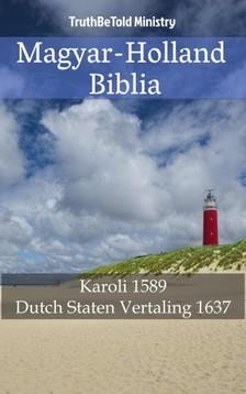TruthBeTold Ministry, Joern Andre Halseth, Gáspár Károli - Magyar-Holland Biblia [eKönyv: epub, mobi]