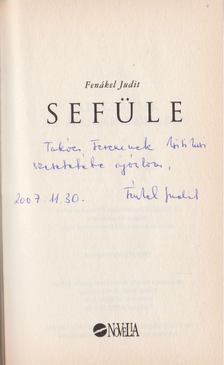 FENÁKEL JUDIT - Sefüle (dedikált) [antikvár]