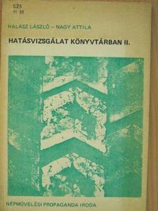 Halász László - Hatásvizsgálat könyvtárban II. [antikvár]