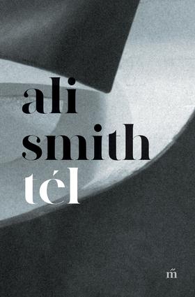 Ali Smith - Tél