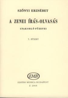 SZŐNYI ERZSÉBET - A ZENEI ÍRÁS-OLVASÁS GYAKOTLÓ FÜZET 7. (86-93 LECKE)