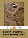 Perzsa és egyiptomi álmoskönyv [eKönyv: epub, mobi]