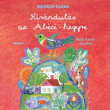 Kovács Klára - Kirándulás az Ábécé-hegyre